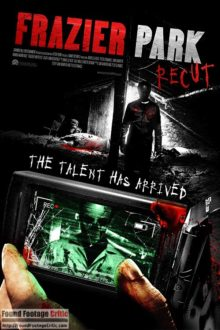 Frazier Park Recut (2017) Found Footage Films Movie Poster (Found Footage Horror Movies)