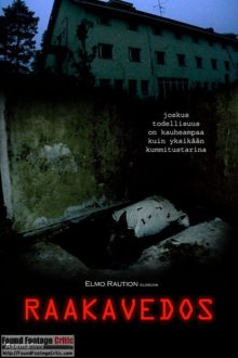 Raakavedos (2016) Found Footage Films Movie Poster (Found Footage Horror Movies)
