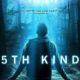 The 5th Kind (2018) - Found Footage Films Movie Poster (Found Footage Horror Movies)