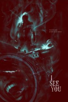 I See You (2018) - Found Footage Films Movie Poster (Found Footage Horror Movies)