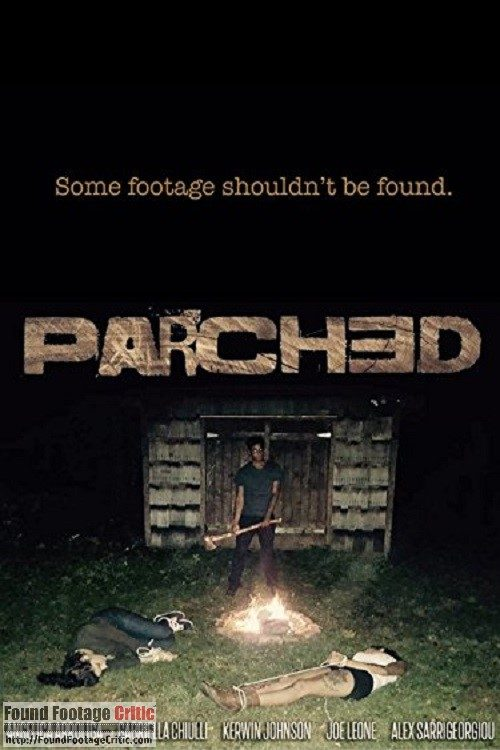 Parched (2017) - Found Footage Films Movie Poster (Found Footage Horror Movies)