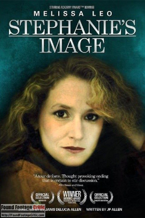Stephanie's Image (2009) - Found Footage Films Movie Poster (Found Footage Horror Movies)