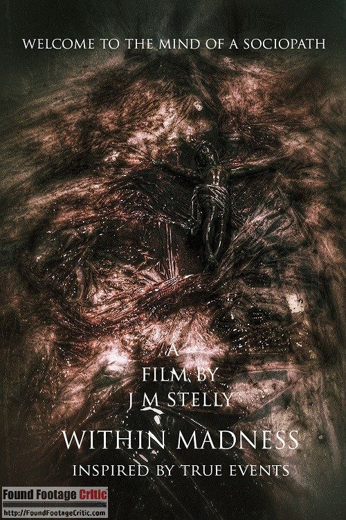 Within Madness (2015) - Found Footage Films Movie Poster (Found Footage Horror Movie)