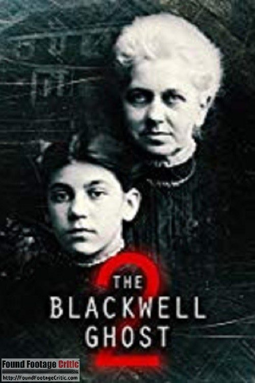 The Blackwell Ghost 2 (2018) - Found Footage Films Movie Poster (Found Footage Horror Movies)