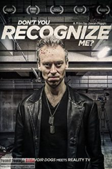 Don't You Recognize Me? (2016) - Found Footage Films Movie Poster (Found Footage Horror Movies)