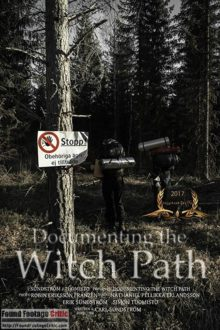 Documenting the Witch Path (2018) - Found Footage Films Movie Poster (Found Footage Horror Movies)