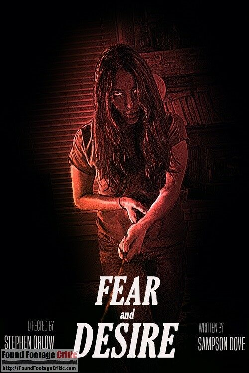 Fear and Desire (2018) - Found Footage Films Movie Poster (Found Footage Horror Movies)