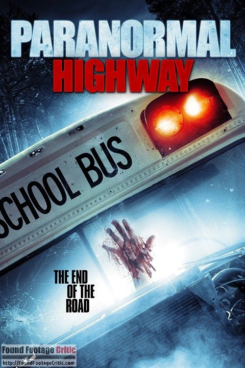 Paranormal Highway (2017) - Found Footage Films Movie Poster (Found Footage Horror Movies)