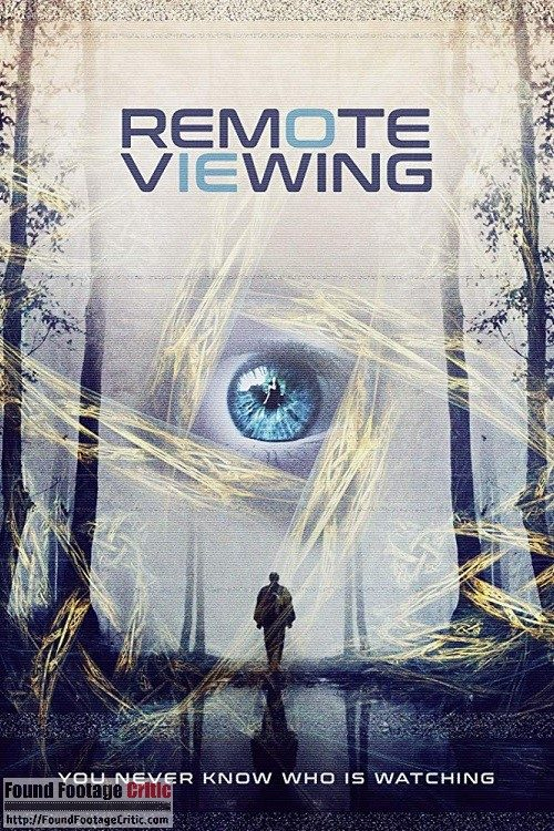 Remote Viewing (2018) - Found Footage Films Movie Poster (Found Footage Horror Movies)