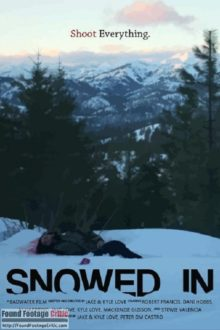 Snowed In (2018) - Found Footage Films Movie Poster (Found Footage Horror Movies)