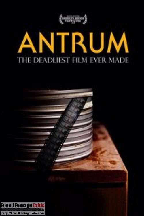 Antrum: The Deadliest Film Ever Made (2018) - Found Footage Films Movie Poster (Found Footage Horror Movies)