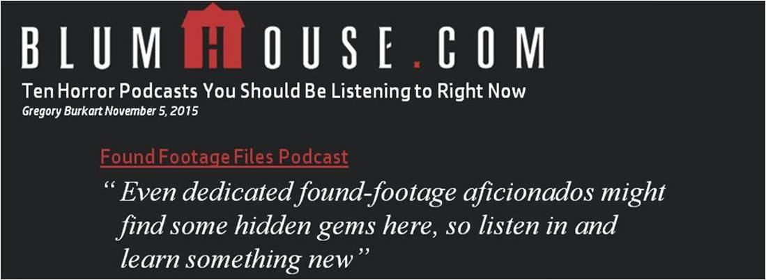 Found Footage Files Podcast - Blumhouse