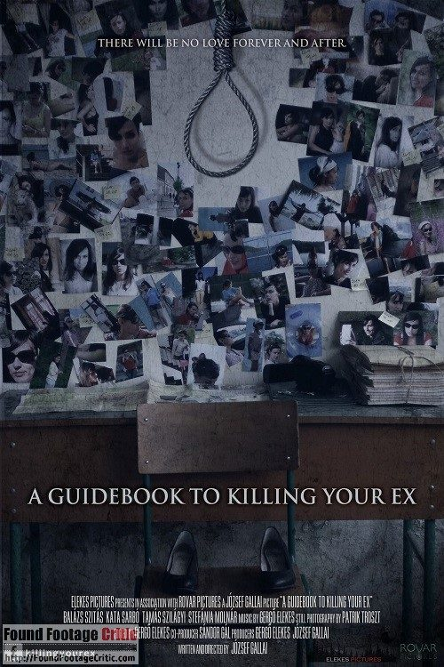 A Guidebook to Killing Your Ex (2017) - Found Footage Films Movie Poster (Found Footage Horror)