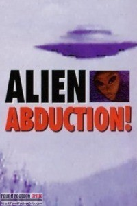 Alien Abduction: Incident in Lake County (1998) - Found Footage Films Movie Poster (Found footage Horror)
