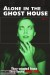 Alone in the Ghost House (2015) - Found Footage Films Movie Poster (Found footage Horror)