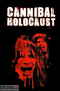 Cannibal Holocaust (1980) - Found Footage Films Movie Poster (Found Footage Horror)