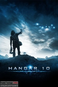 Hangar 10 (2014) - Found Footage Films Movie Poster (Found Footage Horror)