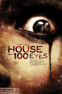 House with 100 Eyes (2013) - Found Footage Films Movie Poster (Found Footage Horror)