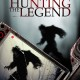 Hunting the Legend (2014) - Found Footage Films Movie Poster (Found Footage Horror)