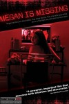 Megan is Missing (2011) - Found Footage Films Movie Poster (Found Footage Horror)