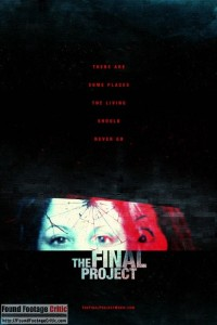 The Final Project (2016) - Found Footage Films Movie Poster (Found Footage Horror)