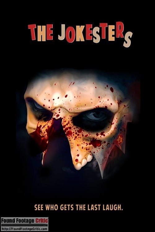 The Jokesters (2015) - Found Footage Films Movie Poster (Found Footage Horror)