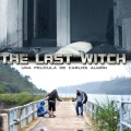 The Last Witch (2015) - Found Footage Films Movie Poster (Found Footage Horror)