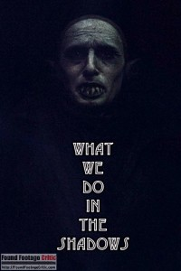 What We Do in the Shadows (2014) - Found Footage Films Movie Poster (Found Footage Horror)