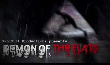 Demon of the Flats (2012) - Found Footage Films Movie Poster (Found Footage Horror)