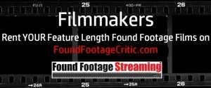 Promo - Filmmakers: Rent YOUR Found Footage Films on Found Footage Critic