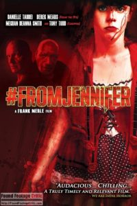 #FromJennifer (2017) - Found Footage Films Movie Poster (Found Footage Horror Movies)