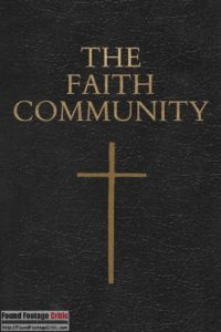Faith Community (2017) - Found Footage Films Movie Poster (Found Footage Horror Movies)