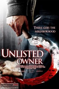 Unlisted Owner (2017) - Found Footage Films Movie Poster (Found Footage Horror Movies)