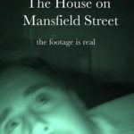 The House on Mansfield Street(2018) - Found Footage Films Movie Poster (Found Footage Horror Movies)