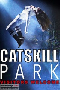 Catskill Park (2018) - Found Footage Films Movie Poster (Found Footage Horror Movies)