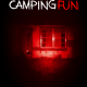 Camping Fun (2020) - Found Footage Films Movie Poster (Found Footage Horror Movies)