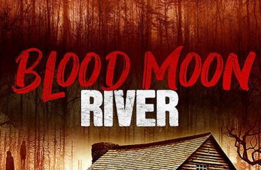 Blood Moon River (2017) - Found Footage Films Movie Poster (Found Footage Horror Movies)