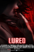 Lured (2019) - Found Footage Films Movie Poster (Found Footage Horror)