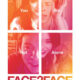 Face 2 Face (2016) - Found Footage Films Movie Poster (Found Footage Drama Movies)