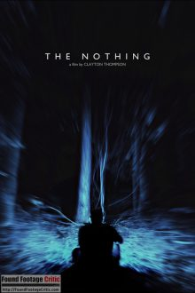 The Nothing (2018) - Found Footage Move Poster (Found Footage Thriller Movies)