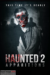 Haunted 2: Apparitions (2018) - Found Footage Films Movie Poster (Found Footage Horror)