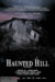 Haunted Hill (2018) - Found Footage Films Movie Poster (Found Footage Horror Movies)