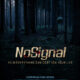No Signal (2012) - Found Footage Films Movie Poster (Found Footage Horror)