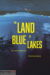 The Land of Blue Lakes (2021) - Found Footage Films Movie Poster (Found Footage Horror)