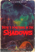 There's Something in the Shadows (2021) - Found Footage Films Movie Poster (Found Footage Horror)
