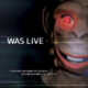 Was Live (2016) - Found Footage Films Movie Poster (Found Footage Horror)