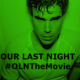 Our Last Night (2014) - Found Footage Films Movie Poster (Found Footage Horror)