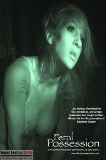 Feral Possession (2010) - Found Footage Films Movie Poster (Found Footage Horror Movies)