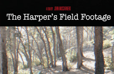 The Harper's Field Footage (2012) - Found Footage Films Movie Poster (Found Footage Horror Movies)