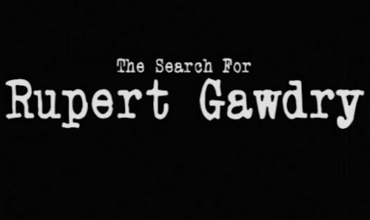 The Search for Rupert Gawdry (2012) - Found Footage Films Movie Poster (Found Footage Horror Movies)